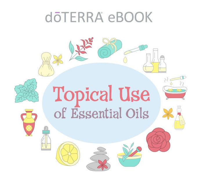 Topically Use of Essential Oils - ebook by doTERRA