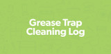 Grease Trap Cleaning Log