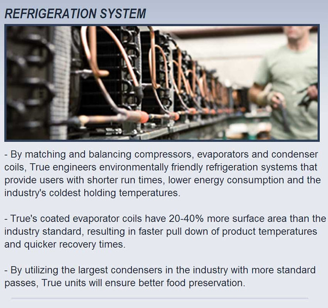 True's refrigeration system
