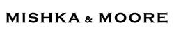 Mishka & Moore