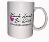 Work Hard & Be Kind Coffee Mug