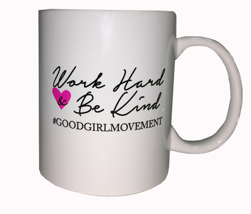 Work Hard & Be Kind Coffee Mug