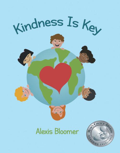 """Kindness Is Key"" (Mom's Choice Award Winner)"