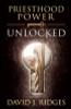 Priesthood Power Unlocked - (Hardcover) *