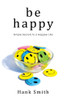Be Happy (Book on CD) *