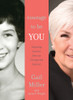 Courage to Be You: Inspiring Lessons from an Unexpected Journey (Hardcover)*