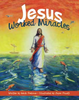 Jesus Worked Miracles (Hardcover)