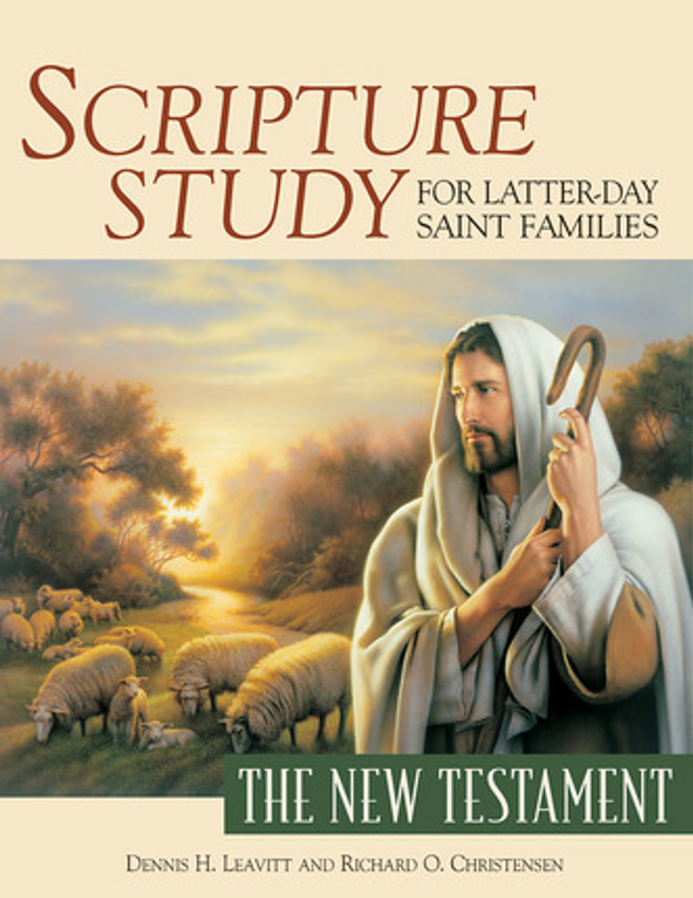 Scripture Study for Latter-day Saint Families: The New Testament (Paperback) *