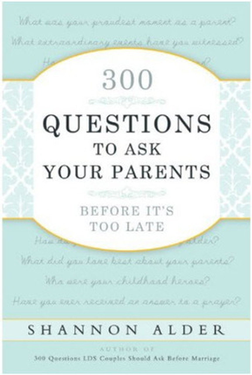 300 Questions to Ask Your Parents Before It's Too Late (Paperback) *