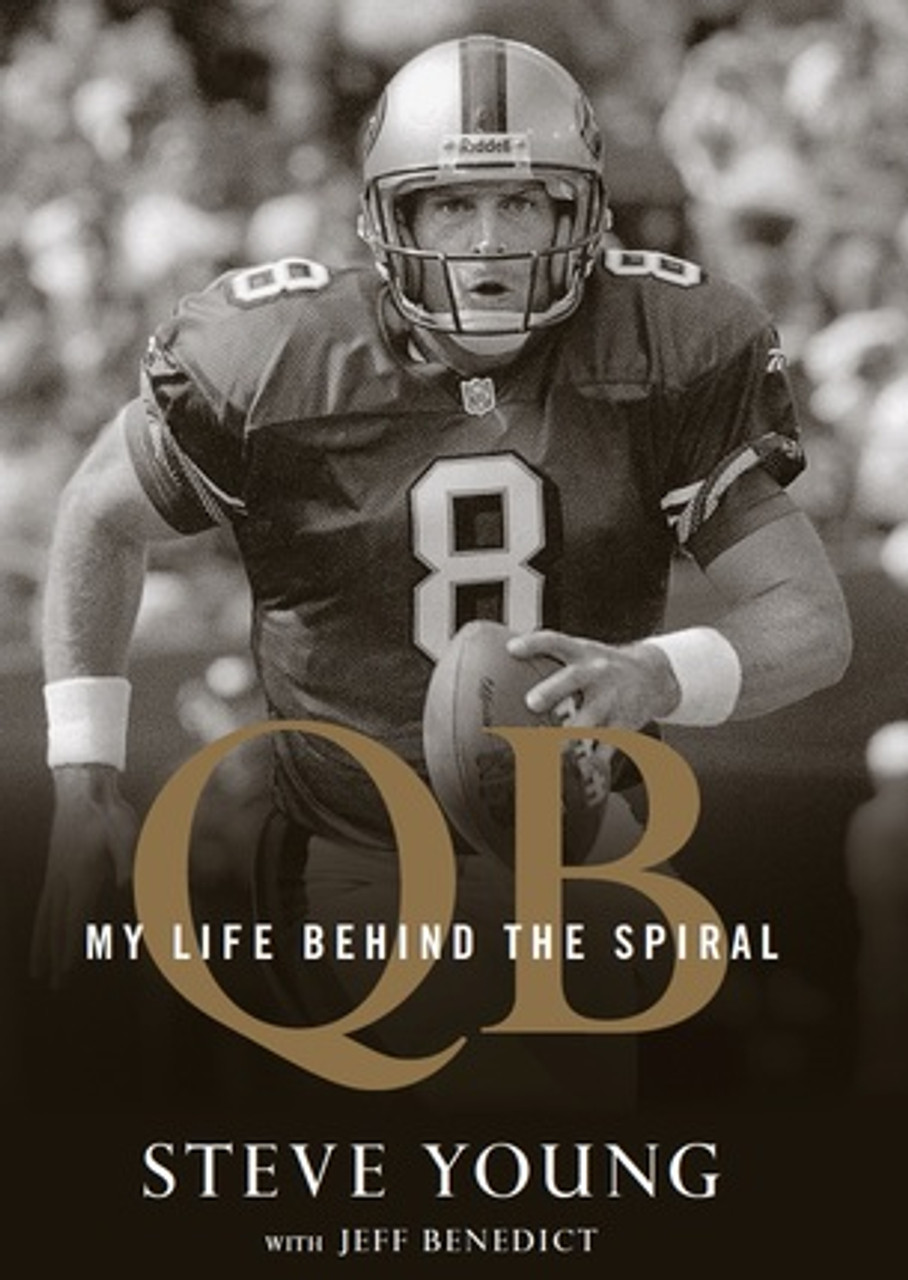 QB: My Life Behind the Spiral (Hardcover)  *