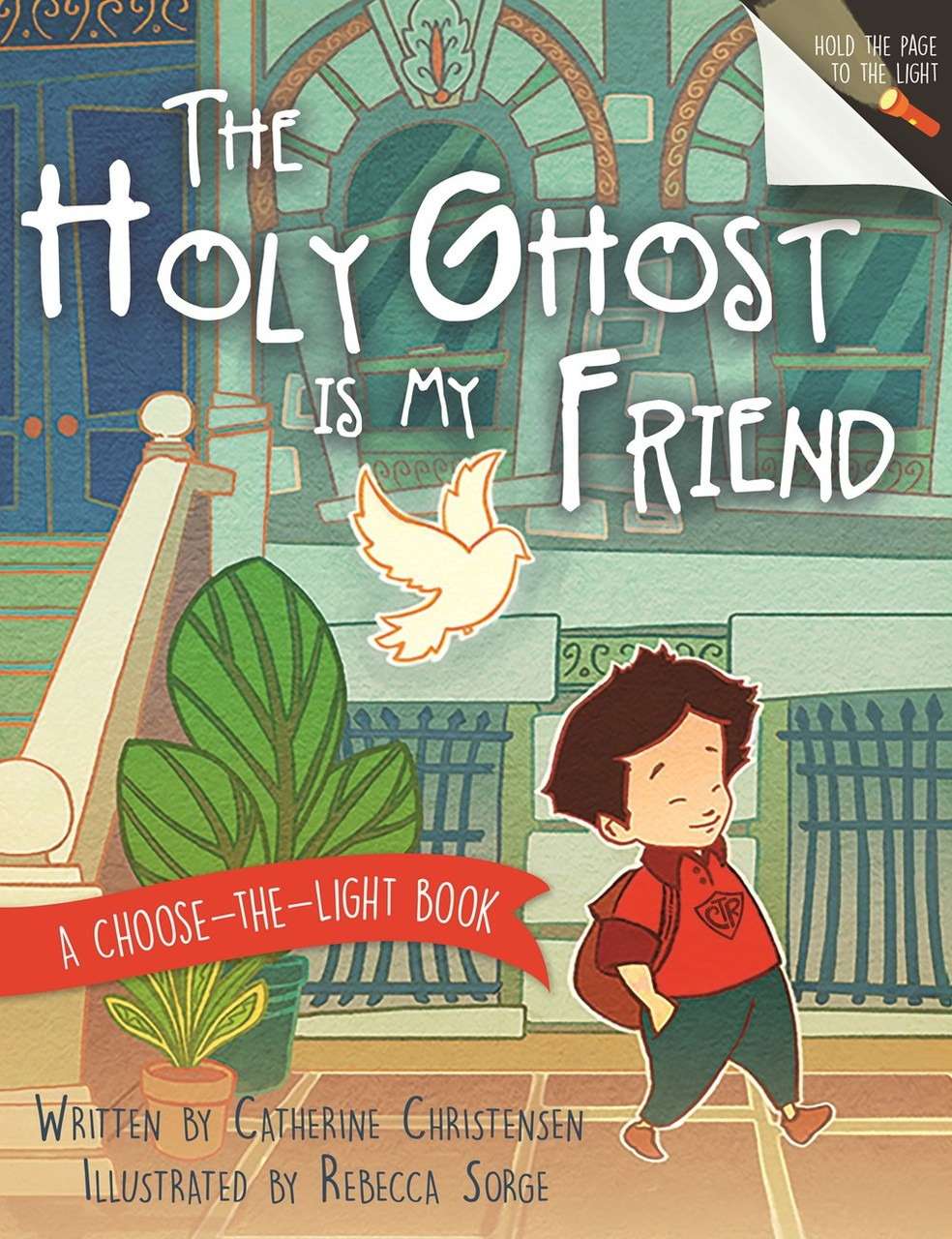 The Holy Ghost Is My Friend: A Choose-the-Light Book (Hardcover) *