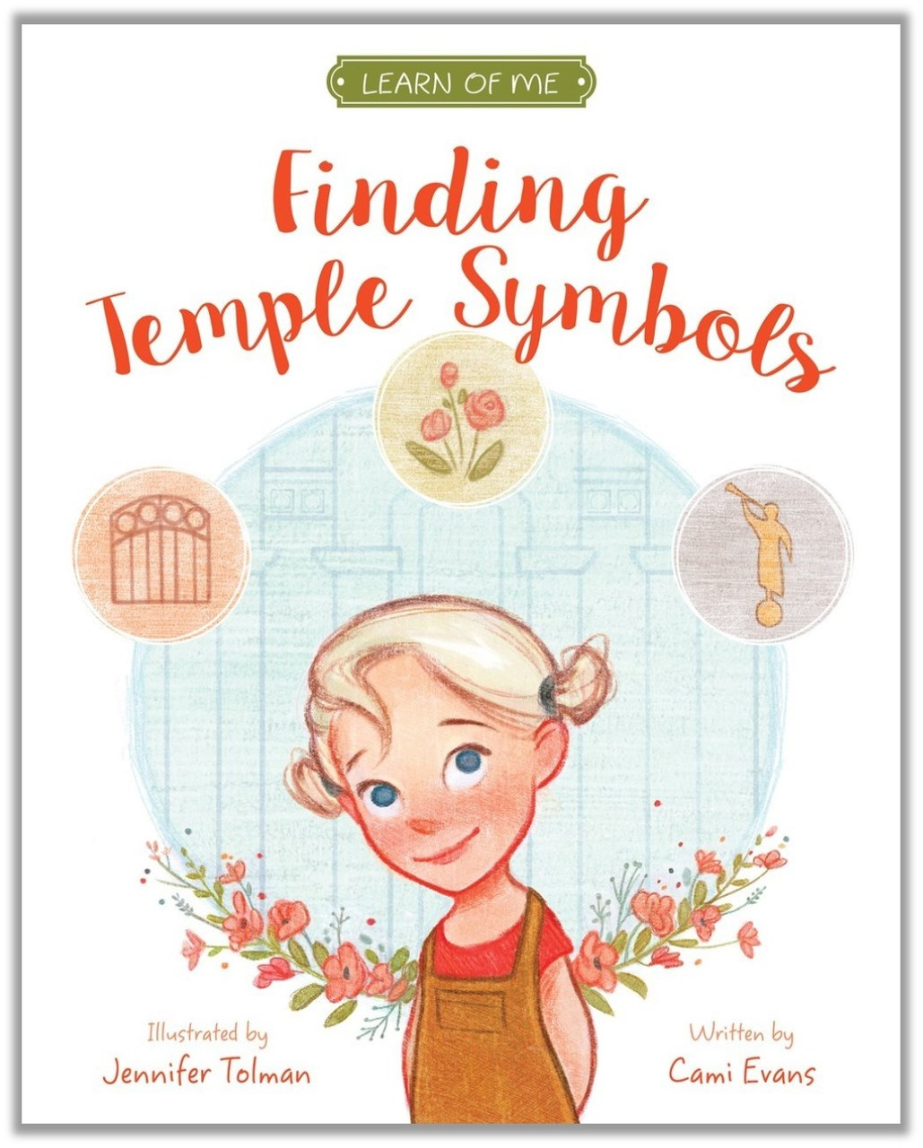 Finding Temple Symbols: Learn of Me (Hardcover)