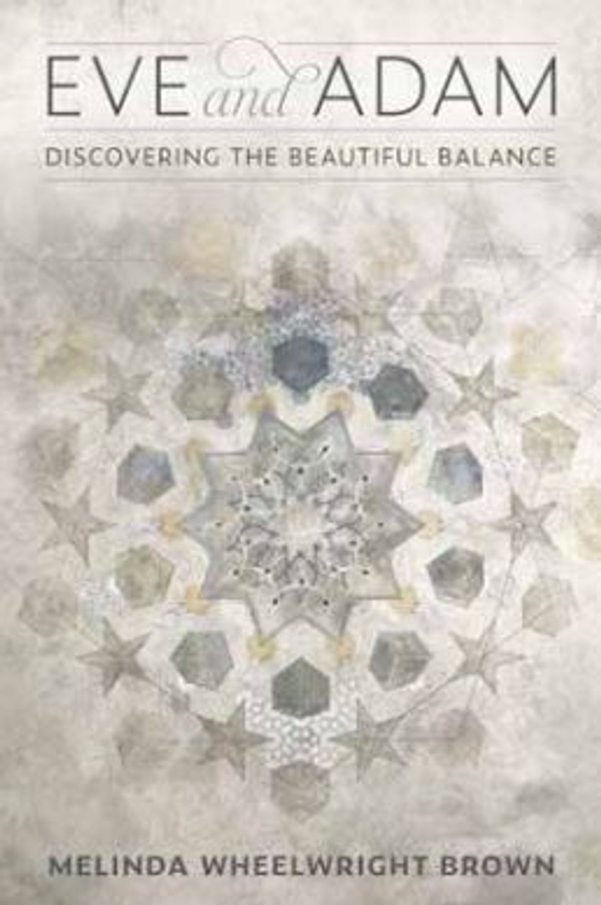Eve and Adam: Discovering the Beautiful Balance (Hardcover)*