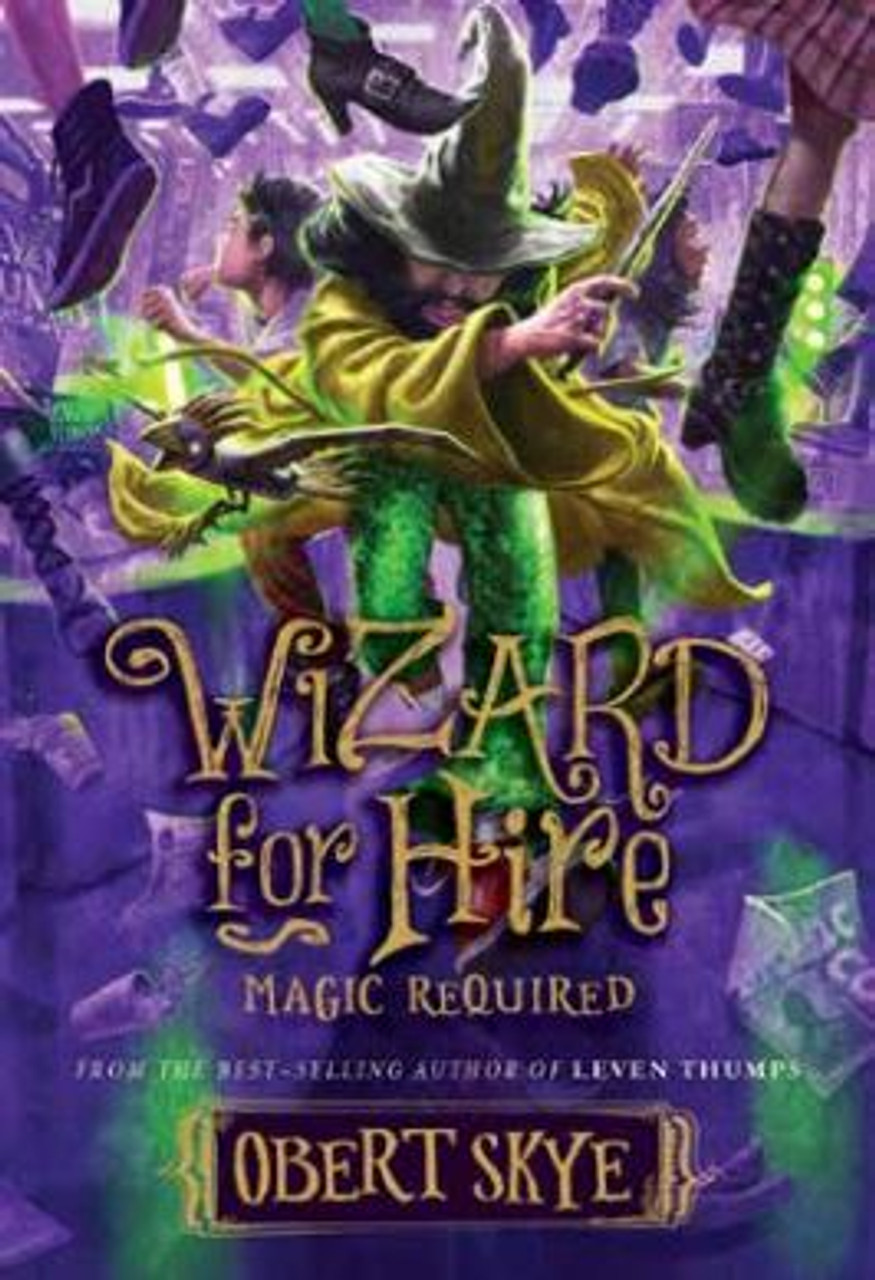 Wizard For Hire: Magic Required Vol 3 (Hardcover)*