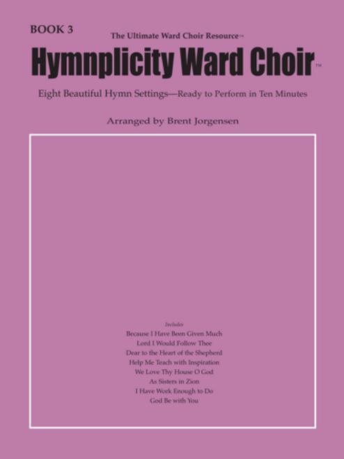 Hymnplicity Ward Choir - Book 3 *