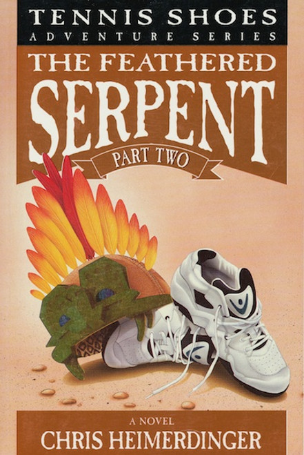 Tennis Shoes Adventure Series, Vol. 4: The Feathered Serpent, Part 2 (Paperback) *