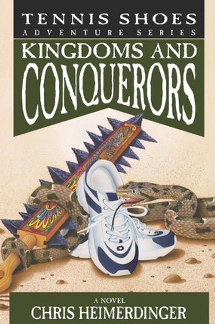 Tennis Shoes Adventure Series, Vol 10: Kingdoms and Conquerors (Paperback) *