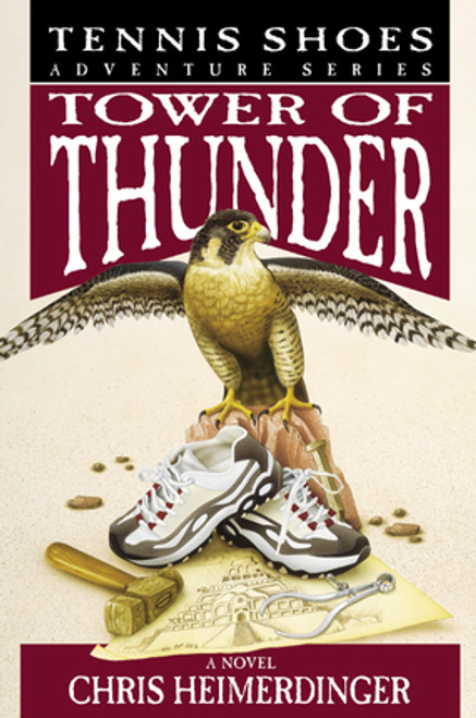 Tennis Shoes Adventure Series, Vol. 9: Tower of Thunder (Paperback) *