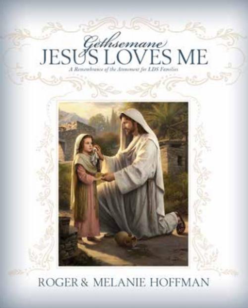 Gethsemane, Jesus Loves Me (Board Book) *