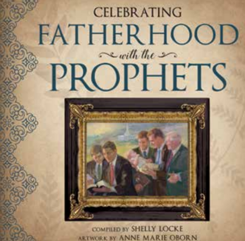 Celebrating Fatherhood with the Prophets (Hardcover)