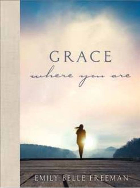 Grace Where You Are (Hardcover)*
