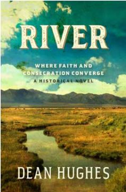 River: Where Faith and Consecreation Converge (Hardcover)*