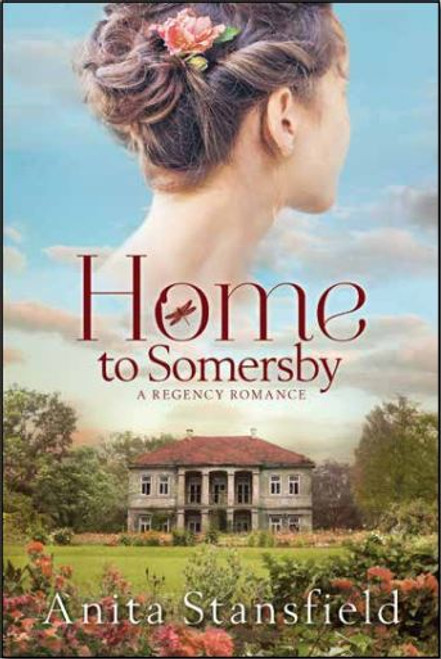 A Regency Romance: Home to Somersby (Paperback)