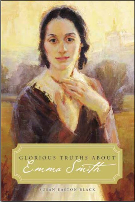 Glorious Truths about Emma Smith (Paperback)*