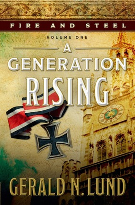 Fire and Steel Vol 1: A Generation Rising (Hardcover) *
