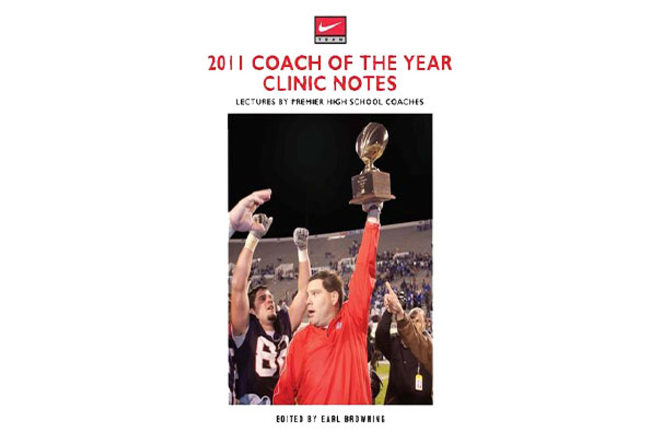 2011 Coach of the Year Clinic Notes