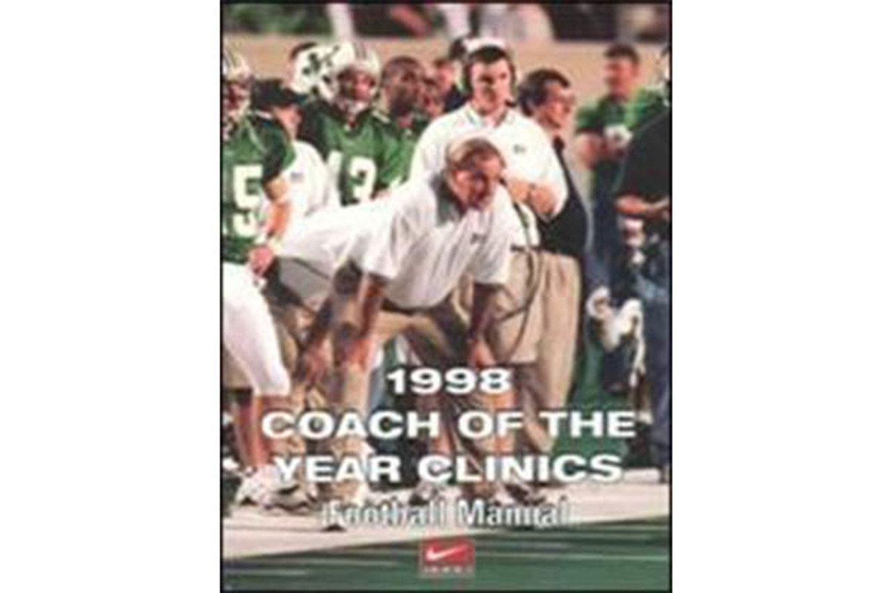1998 Coach of the Year Clinics Football Manual