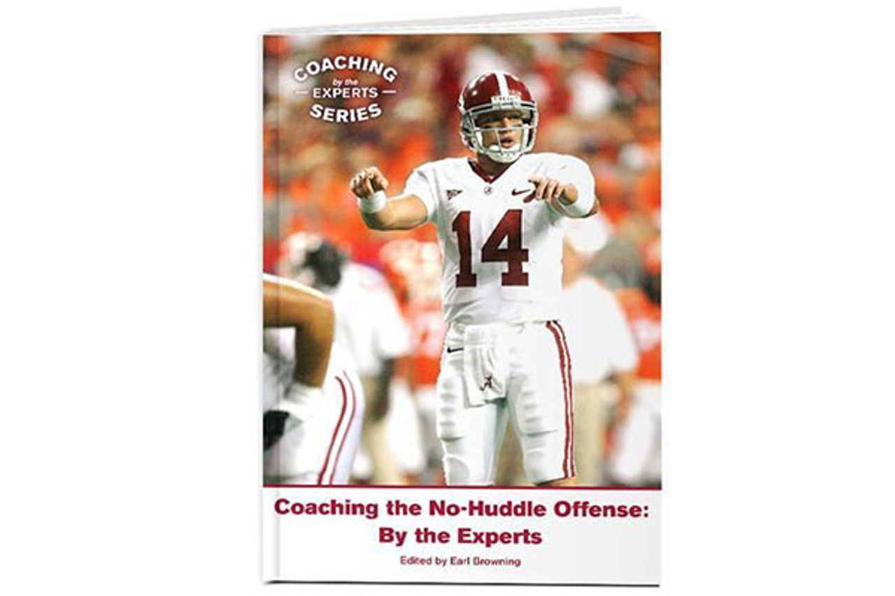 Coaching the No-Huddle Offense: By the Experts