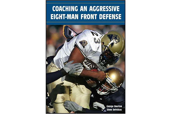 Coaching an Aggressive Eight-Man Front Defense