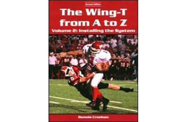 """The Wing-T from A to Z€""""Volume 2: Installing the System (2nd Edition)"""