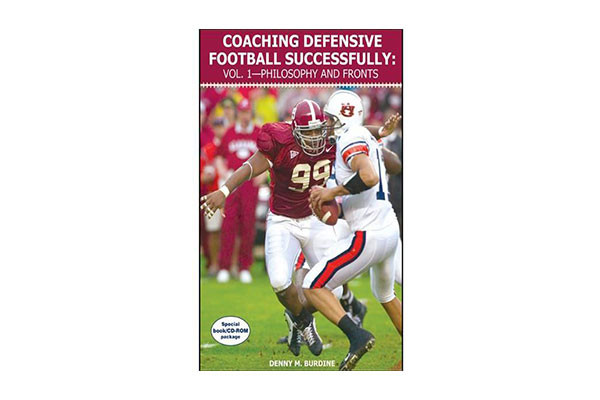 "Coaching Defensive Football Successfully: Vol. 1€""Philosophy and Fronts"