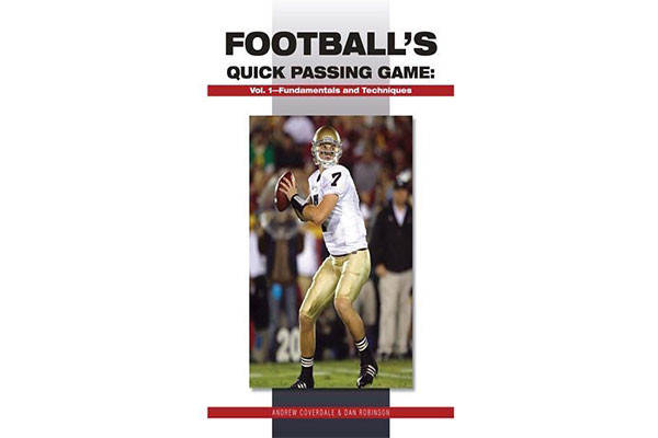 Football's Quick Passing Game Volume 1: Fundamentals and Techniques