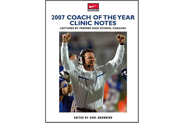 2007 Coach of the Year Clinic Notes: Lectures by Premier High School Coaches
