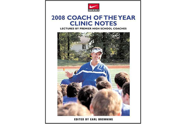 2008 Coach of the Year Clinic Notes