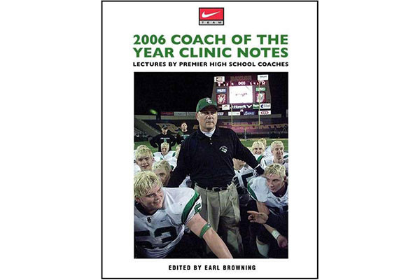 2006 Coach of the Year Clinic Notes: Lectures by Premier High School Coaches