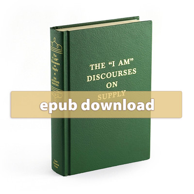 "Volume 19 - The ""I AM"" Discourses on Supply - epub"