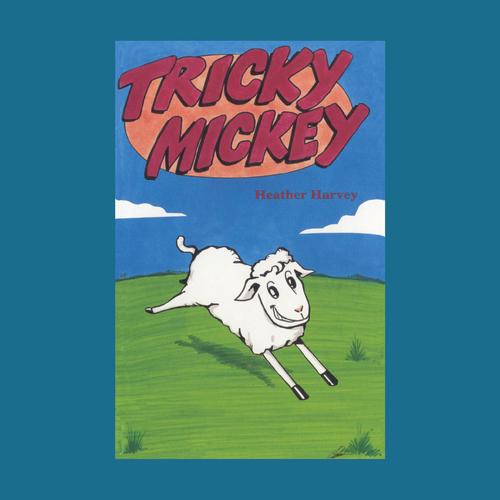 Novel - Tricky Mickey - Reading Age: 7.0 - 7.6