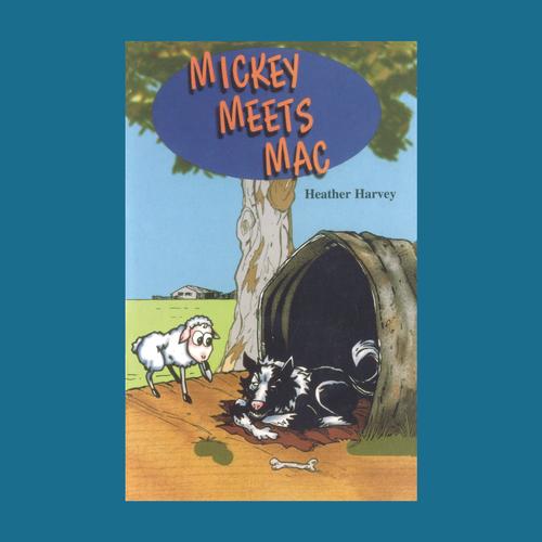 Novel - Mickey Meets Mac - Reading Age: 7.0 - 7.6