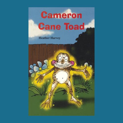 Novel - Cameron Cane Toad - Reading Age: 8.6-9.6