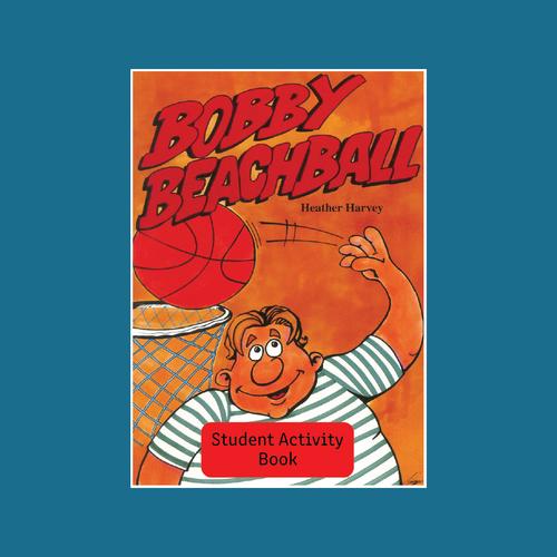 Student Activity Book - Bobby Beachball - Reading Age: 8.0 - 8.6