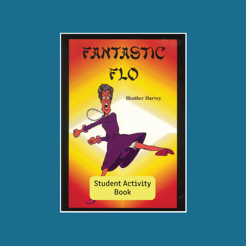Student Activity Book - Fantastic Flo - Reading Age: 7.6 - 8.0
