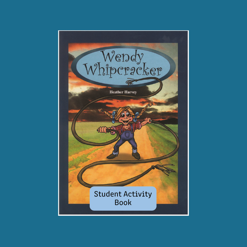 Student Activity Book - Wendy Whipcracker - Reading Age: 8.0 - 8.6