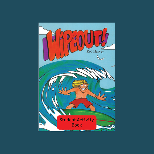 Student Activity Book - Wipeout! - Reading Age: 9.6 - 10.6