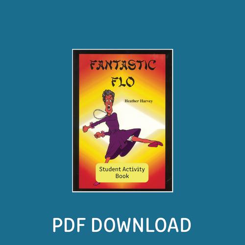 Digital - Fantastic Flo Student Activity Book - Reading Age: 7.6 - 8.0