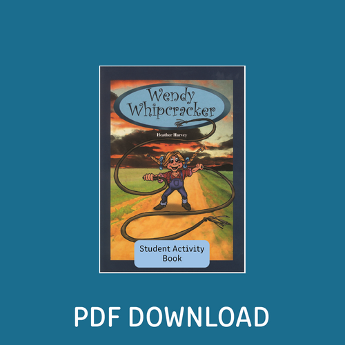 Digital - Wendy Whipcracker Student Activity Book - Reading Age: 8.0 - 8.6