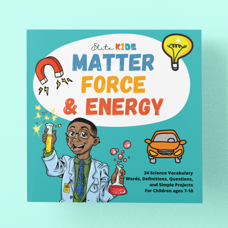 Matter, Force and Energy: Science Vocabulary Book